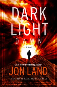 Dark Light: Dawn - Jon Land