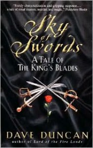 Sky of Swords - Dave Duncan