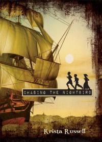 Chasing the Nightbird - Krista Russell