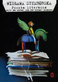 Poczta literacka czyli jak zostać (lub nie zostać) pisarzem - Wisława Szymborska