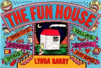 The Fun House - Lynda Barry