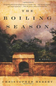 The Boiling Season - Christopher Hebert