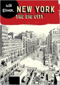 New York: The Big City - Will Eisner