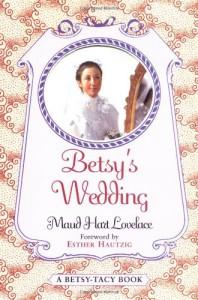 Betsy's Wedding: A Betsy-Tacy Story (Betsy-Tacy #10) - Maud Hart Lovelace, Vera Neville