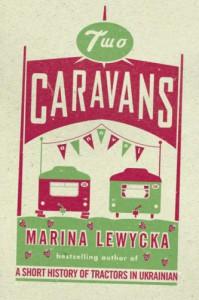 Two Caravans - Marina Lewycka