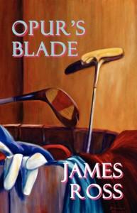 Opur's Blade - James Ross