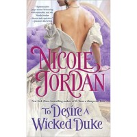 To Desire a Wicked Duke (Courtship Wars, #6) - Nicole Jordan