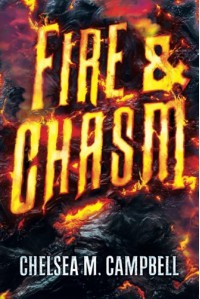 Fire & Chasm - Chelsea M. Campbell