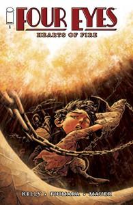 Four Eyes: Hearts of Fire #1 - Max Fumara, Joe Kelly