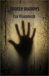Broken Shadows - Tim Waggoner