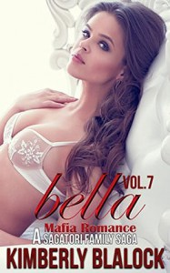 Bella (A Sagatori family saga Book 7) - Silla Webb, Kimberly Blalock