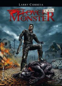 Lovci monster s.r.o. (Lovci monster #1) - Larry Correia