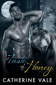 A Taste Of Honey (A BBW Shifter Paranormal Romance) - Catherine Vale
