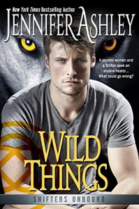 Wild Things -  Jennifer Ashley