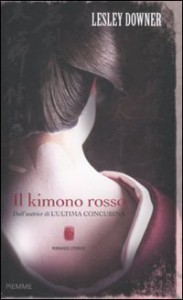Il kimono rosso - Lesley Downer, Irene Annoni