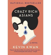 Kevin Kwan A Novel Crazy Rich Asians (Paperback) - Common - by Kevin Kwan
