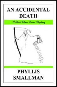 An Accidental Death - Phyllis Smallman