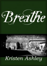 Breathe - Kristen Ashley