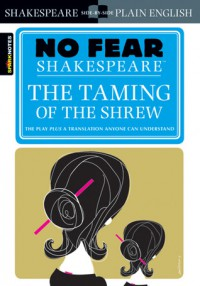 Taming of the Shrew No Fear Shakespeare - William Shakespeare
