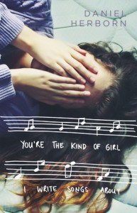 You're the Kind of Girl I Write Songs About - Daniel Herborn