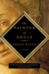 The Painter of Souls: A Novel - Philip Kazan