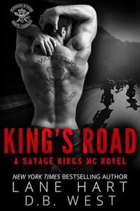 King's Road (Savage Kings MC Book 0) - Lane Hart, D.B West