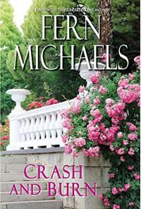Crash and Burn (Sisterhood) - Fern Michaels