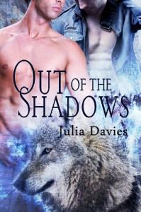 Out Of the Shadows (Gay Werewolf Erotic Romance) - Julia Davies