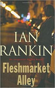 Fleshmarket Alley - Ian Rankin