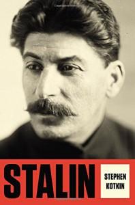 Stalin: Volume I: Paradoxes of Power, 1878-1928 - Stephen Kotkin