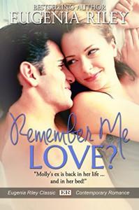 Remember Me, Love? - Eugenia Riley