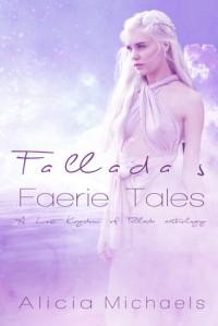 Fallada's Fairy Tales - Alicia Michaels