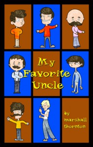 My Favorite Uncle - Marshall Thornton
