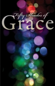 Fifty Shades of Grace: Stories of Inspiration and Promise - The Mennomedia Editors