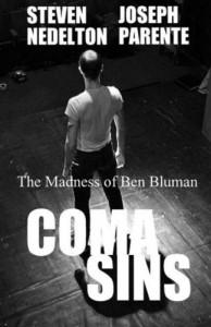 COMA Sins/The Madness of Ben Bluman - Steven Nedelton, Joseph Parente