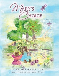 Mary's Choice - Barbara Horton Jones, Shelbee Mares