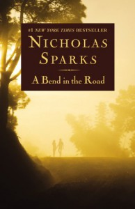 A Bend in the Road - Nicholas Sparks
