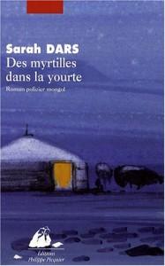 Des Myrtilles Dans La Yourte - Sarah Dars