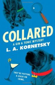 Collared - L.A. Kornetsky