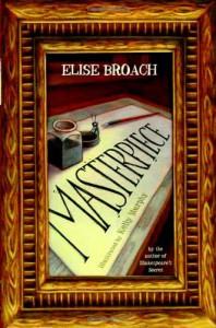Masterpiece - Elise Broach, Kelly Murphy