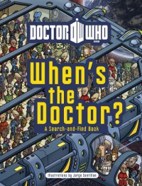 Doctor Who: When's the Doctor? - Jorge Santillan