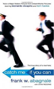 Catch Me if You Can - Frank W. Abagnale
