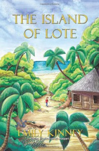 The Island of Lote - Emily Kinney
