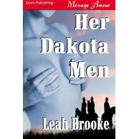 Her Dakota Men (Dakota Heat, #1) - Leah Brooke