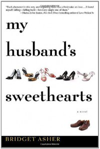 My Husband's Sweethearts - Bridget Asher