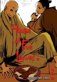 House of Five Leaves, Vol. 2 - Natsume Ono