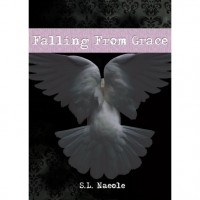 Falling From Grace (Grace, #1) - S.L. Naeole