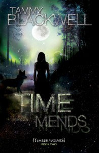 Time Mends: Timber Wolves - Tammy Blackwell