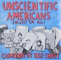 Unscientific Americans - Roz Chast