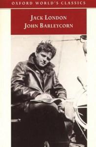 John Barleycorn: Alcoholic Memoirs - Jack London, John Sutherland